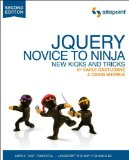 JQuery Novice to Ninja - New Kicks and Tricks 2nd 2012 9780987153012 Front Cover
