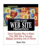 Streetwise Low-Cost Web Site Promotion 1st 2002 9781580625012 Front Cover