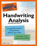 Complete Idiot's Guide to Handwriting Analysis 2nd 2007 9781592576012 Front Cover