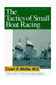 Tactics of Small Boat Racing 1st 1991 9780393308013 Front Cover