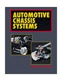 Automotive Chassis Systems 1st 1999 9780766800014 Front Cover