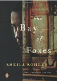 Bay of Foxes 2012 9780143121015 Front Cover