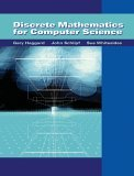 Discrete Mathematics for Computer Science 1st 2005 9780534495015 Front Cover