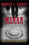 Minas Terrestres en el Camino del Creyente C�mo Evitar los Peligros Ocultos 2008 9781602551015 Front Cover