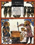 World Civilizations to 1700 6th 2011 9780495913016 Front Cover