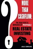 More Than Cashflow The Real Risks and Rewards of Profitable Real Estate Investing 2013 9780991906017 Front Cover