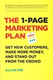1-Page Marketing Plan Get New Customers, Make More Money, and Stand Out from the Crowd 2018 9781989025017 Front Cover