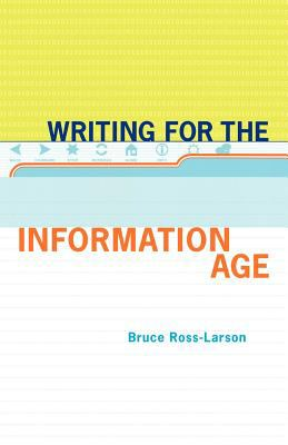 Writing for the Information Age Elements of Style for the Twenty-First Century 2002 9780393345018 Front Cover
