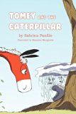 Tomey and the Caterpillar 2012 9780533165018 Front Cover