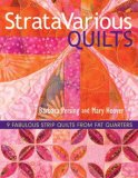 Stratavarious Quilts 9 Fabulous Strip Quilts from Fat Quarters 2008 9781571205018 Front Cover