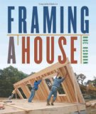 Framing a House 2010 9781600851018 Front Cover