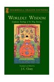 Worldly Wisdom Confucian Teachings of the Ming Dynasty 2001 9781570627019 Front Cover