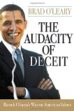 Audacity of Deceit Barack Obama's War on American Values 2008 9781935071020 Front Cover