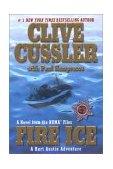 Fire Ice A Kurt Austin Adventure 2004 9780425196021 Front Cover
