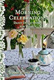 Morning Celebrations 2012 9781479294022 Front Cover