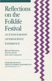 Reflections on the Folklife Festival An Ethnography of Participant Experience 1st 1992 9781879407022 Front Cover