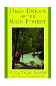 Deep Dream of the Rain Forest 1994 9780374417024 Front Cover