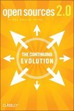 Open Sources 2. 0 The Continuing Evolution 1st 2005 9780596008024 Front Cover