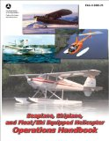 Seaplane, Skiplane, and Float/Ski Equipped Helicopter Operations Handbook (FAA-H-8083-23-1) 2011 9781616082024 Front Cover