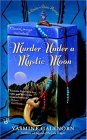 Murder under a Mystic Moon 2005 9780425200025 Front Cover