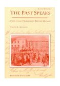 Past Speaks Sources and Problems in British History, since 1688 2nd 1992 9780669246025 Front Cover