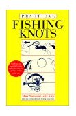 Practical Fishing Knots 2nd 1991 9781558211025 Front Cover
