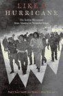 Like a Hurricane The Indian Movement from Alcatraz to Wounded Knee 1997 9781565844025 Front Cover