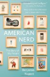 American Nerd The Story of My People 1st 2009 9780743288026 Front Cover