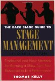 Back Stage Guide to Stage Management, 3rd Edition Traditional and New Methods for Running a Show from First Rehearsal to Last Performance 3rd 2009 Revised 9780823098026 Front Cover