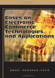 Cases on Electronic Commerce Technologies and Applications 2006 9781599044026 Front Cover