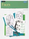 Faces Learn to Paint Step by Step 2003 9781560100027 Front Cover