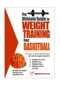 Ultimate Guide to Weight Training for Basketball 2nd 2003 9781932549027 Front Cover