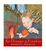 Orange for Frankie 2004 9780399243028 Front Cover