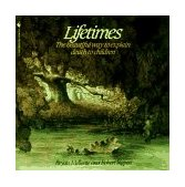 Lifetimes The Beautiful Way to Explain Death to Children 1983 9780553344028 Front Cover