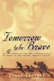 Tomorrow to Be Brave A Memoir of the Only Woman Ever to Serve in the French Foreign Legion 2007 9780743200028 Front Cover
