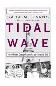Tidal Wave How Women Changed America at Century's End 2004 9780743255028 Front Cover