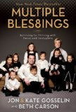 Multiple Blessings Surviving to Thriving with Twins and Sextuplets 2008 9780310289029 Front Cover