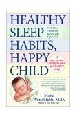 Healthy Sleep Habits, Happy Child 3rd 1999 Revised 9780449004029 Front Cover