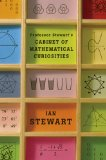 Professor Stewart's Cabinet of Mathematical Curiosities 1st 2009 9780465013029 Front Cover