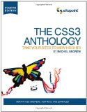 CSS3 Anthology Take Your Sites to New Heights 4th 2012 9780987153029 Front Cover