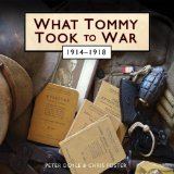 What Tommy Took to War, 1914-1918 2014 9780747814030 Front Cover