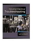 Industrial Electrical Troubleshooting 1999 9780766806030 Front Cover