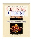 Cruising Cuisine Fresh Food from the Galley 1997 9780070487031 Front Cover