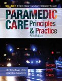 Paramedic Care: Principles and Practice, Volume 1 - Introduction to Advanced Prehospital Care