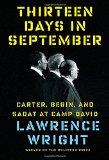 Thirteen Days in September Carter, Begin, and Sadat at Camp David 2014 9780385352031 Front Cover
