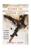 Beyond the Burning Cross A Landmark Case of Race, Censorship, and the First Amendment 1st 1995 9780679747031 Front Cover
