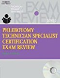 Phlebotomy Technician Specialist Certification Exam Review (Book Only) 2006 9781111321031 Front Cover