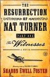 Resurrection of Nat Turner, Part 1: the Witnesses A Novel 2011 9781416578031 Front Cover