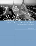 Data Communications and Computer Networks A Business User's Approach 5th 2008 9781423903031 Front Cover