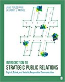 Introduction to Strategic Public Relations Digital, Global, and Socially Responsible Communication cover art